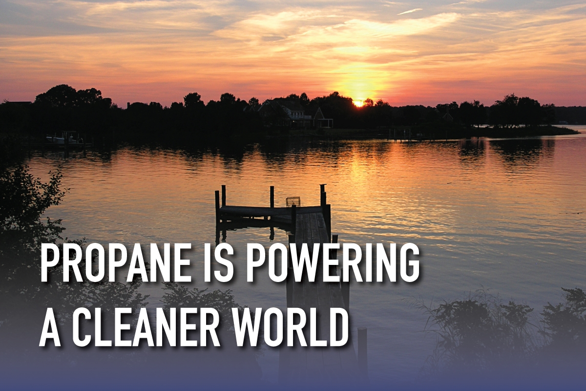 Propane Is Powering A Cleaner World