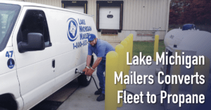 Lake Michigan Mailers Converts Fleet to Propane